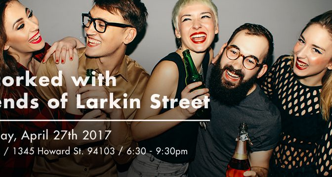 2nd Annual Uncorked with Friends of Larkin Street
