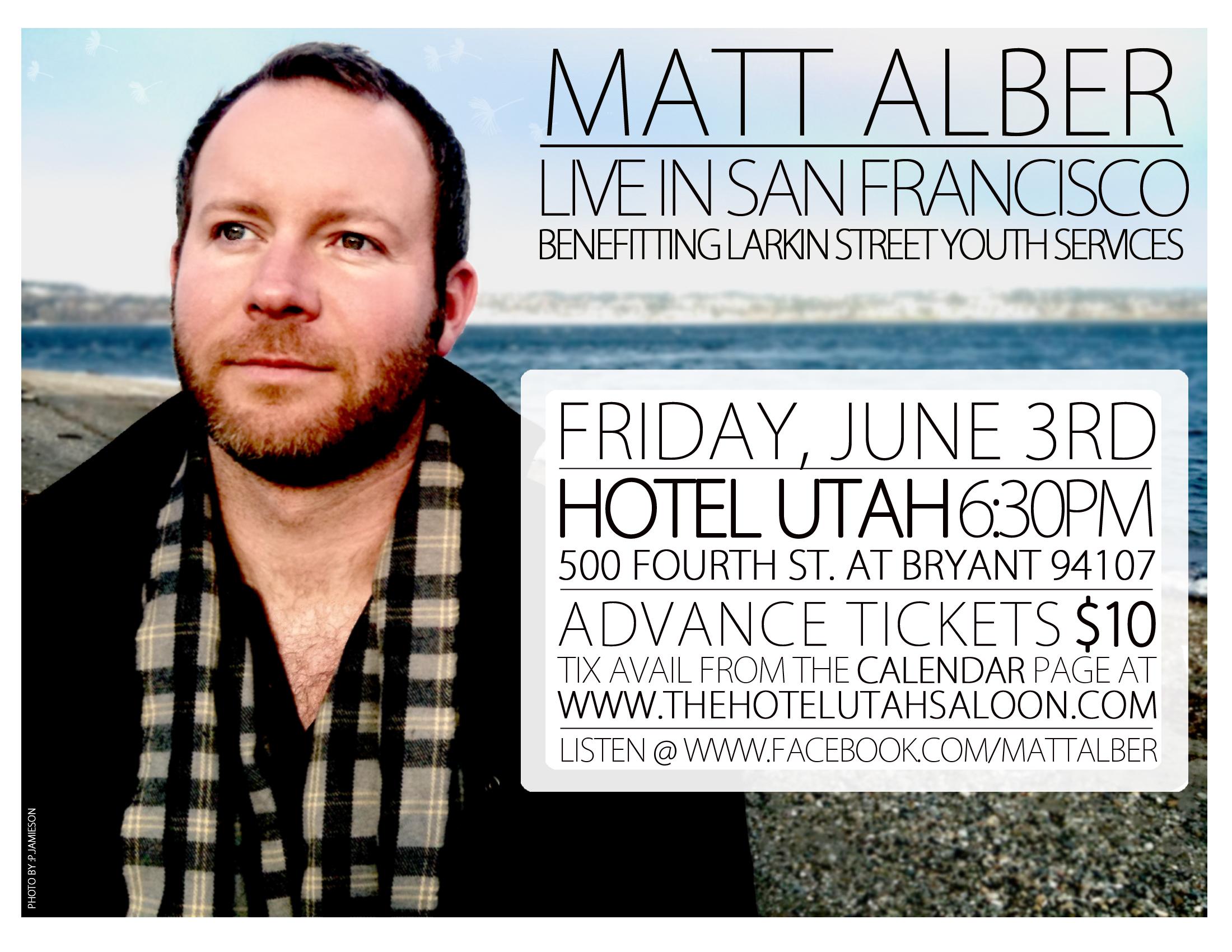 Matt Albers Concert June 3, Hotel Utah